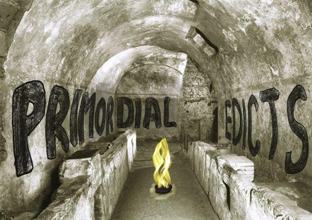 primordial edicts