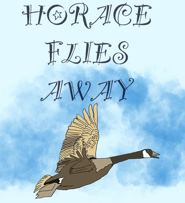 Horace Flies Away